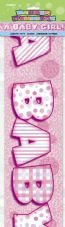 'A Baby Girl' Pink Foil Banner